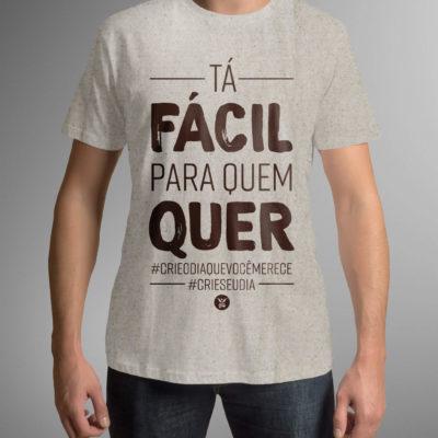 Camiseta Tá Fácil Para Quem Quer